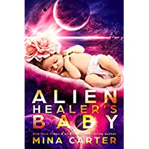 Alien Healer's Baby (Warriors of the Lathar Book 4) (English Edition)