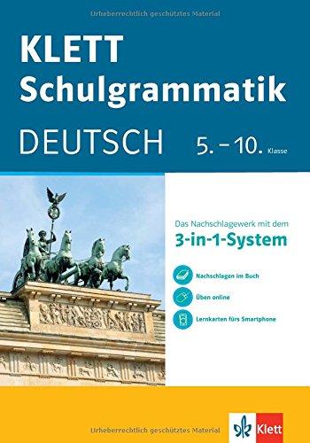 KLETT Schulgrammatik Deutsch 5.-10. Klasse: Mit dem 3-in-1-System zum Erfolg