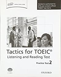 Tactics for TOEIC® Listening and Reading Test: Practice Test 2: Authorized by ETS, this course will help develop the necessary skills to do well in the TOEIC® Listening and Reading Test.