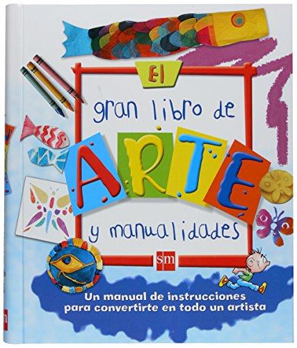 El gran libro de arte y manualidades por Sue Nicholson