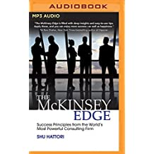 The McKinsey Edge: Success Principles from the World S Most Powerful Consulting Firm