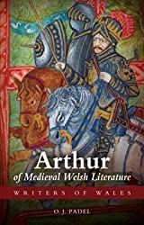 [Arthur in Medieval Welsh Literature] (By: O. J. Padel) [published: August, 2013]
