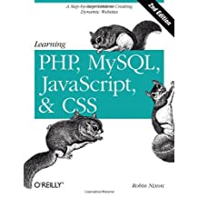 Learning PHP, MySQL, JavaScript, and CSS: A Step-by-Step Guide to Creating Dynamic Websites by Robin Nixon (2012-09-03)