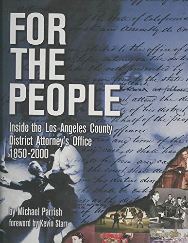 [(For the People : Inside the Los Angeles County District Attorey's Office)] [By (author) Michael Parrish] published on (April, 2001)