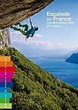 Escalade en France Les plus beaux sites