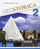 Geostorica. Atlante. Per le Scuole superiori. Con e-book. Con espansione online: 2