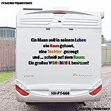 Pegatina Promotion Ein Mann soll in seinem Leben ein Haus gebaut … Tochter - farbig Aufkleber Größe 100 x 60 für Wohnmobil Wohnwagen Womo WOWA Caravan Lustige Sprüche lustiger Spruch