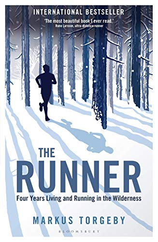The Runner: Four Years Living and Running in the Wilderness por Markus Torgeby