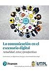 https://libros.plus/la-comunicacion-en-el-escenario-digital-actualidad-retos-y-prospectivas/