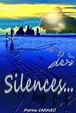Il y a des silences...: Romance en Islande...