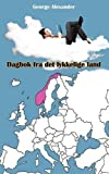 Dagbok Fra Det Lykkelige Land by George Alexander (2012-07-03)
