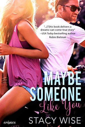 Maybe Someone Like You by [Wise, Stacy]