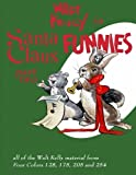 Walt Kelly In Santa Claus Funnies Part #2: Christmas stories for children and adults (Volume 2) by Dell Comics (2016-03-14)