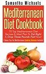 Mediterranean Diet Cookbook: 70 Top M...