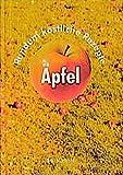 Äpfel: Rundum köstliche Rezepte