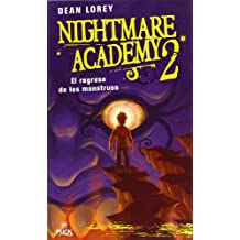 El Regreso de los Monstruos (Nightmare Academy (Hardcover)) by Dean Lorey (2009-04-06)