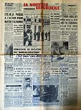 Telecharger Livres NOUVELLE REPUBLIQUE LA No 5441 du 07 08 1962 L ONU PASSE A L ACTION POUR MATER TSCHOMBE 3 TUEURS ATTENDAIENT HUSSEIN AU MAROC EISENHOWER A CHAMBORD DEMOCRATIE OU DICTATURE DU BUREAU POLITIQUE LE REGIME DE L ALGERIE DEPEND D UNE ORDONNANCE LE MYSTERE DU VAL D ENFER VIES DES SINGES ILLUSTRES PAR MAUROIS PERSONNE N A RECLAME LE CORP DE MARILYN MONROE A LOS ANGELES ACCOMPAGNEE DE ELISABETH BACON CHANTAL SAGET DE THOUARS ARRIVE AU HAVRE UN NORD AFRICAIN TUE UNE INFIRMIERE (PDF,EPUB,MOBI) gratuits en Francaise