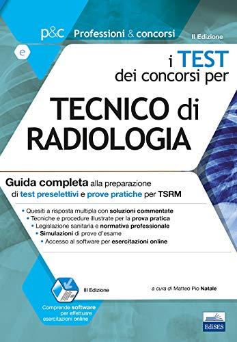 I test dei concorsi per tecnico di radiologia.