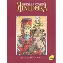 Minidoka : Un conte de fées historiques