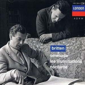 Britten : Serenade, Les Illuminations, Nocturne