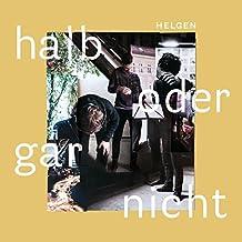 Halb Oder Gar Nicht [Vinyl LP]