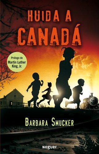 huida-a-canada-underground-to-canada-spanish-edition-by-barbara-smucker-2011-06-30
