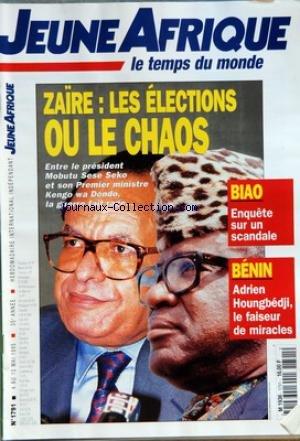 JEUNE AFRIQUE [No 1791] du 04/05/1995 - ZAIRE - LES ELECTIONS OU LE CHAOS - ENTRE LE PRESIDENT MOBUTU SESE SEKO ET SON 1ER MINISTRE KENGO WA DONDO - BIAO - ENQUETE SUR UN SCANDALE - BENIN - ADRIEN HOUNGBEDJI LE FAISEUR DE MIRACLES - MEDITERRANEE - L'ESPRIT DE CARTHAGE
