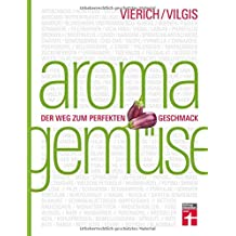 Aroma Gemüse: Der Weg zum perfekten Geschmack | Kochen neu entdecken | Von Stiftung Warentest