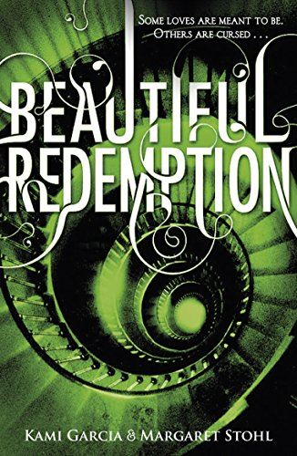 Beautiful Redemption (Book 4): 4/4 (Beautiful Creatures)