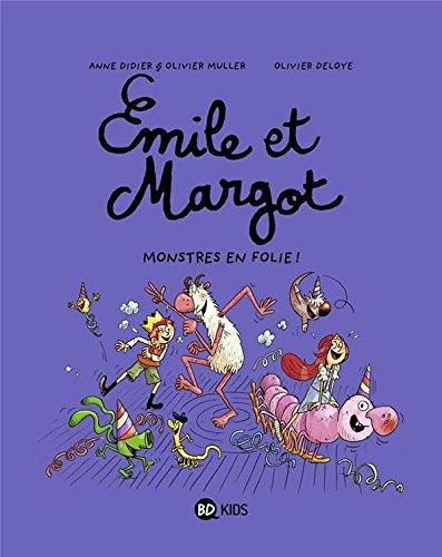 Emile et Margot (Tome 7) : Monstres en folie