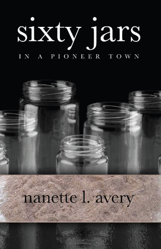 Sixty Jars in a Pioneer Town (English Edition) Covered Jar