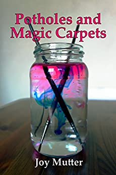 Book cover image for Potholes and Magic Carpets