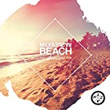 Milk & Sugar Beach Sessions 2016