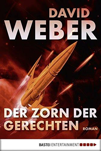 Der Zorn der Gerechten: Roman - Kindle David Weber,