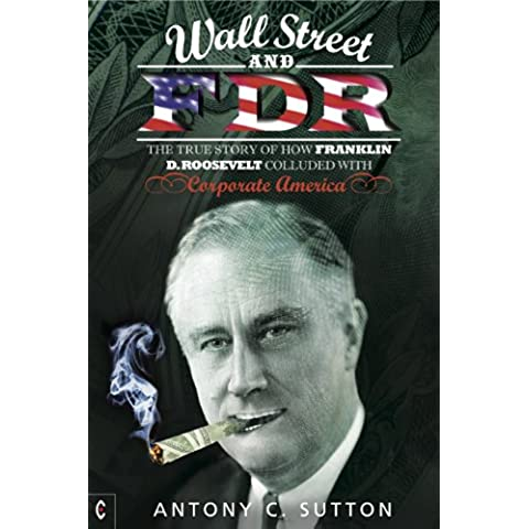 Wall Street and FDR: The true story