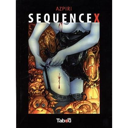 Séquence X