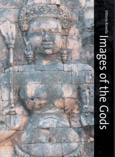 Images of the Gods: Khmer Mythology in Cambodia, Thailand and Laos por Vittorio Roveda