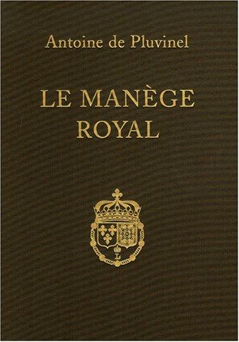 Le manège royal par Antoine de Pluvinel