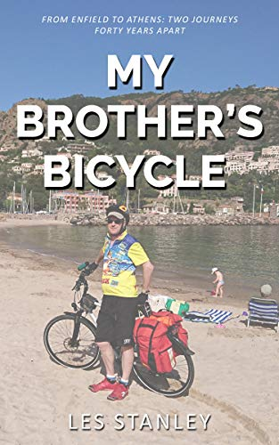 My Brother's Bicycle: Enfield to Athens on a Tandem (English Edition)