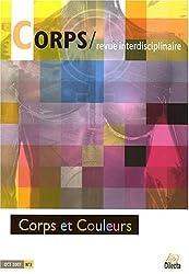 Corps, N° 3, Octobre 2007 : Corps et Couleurs