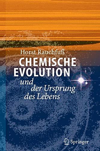 Chemische Evolution und der Ursprung des Lebens