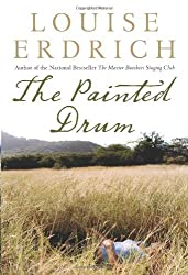 The Painted Drum: A Novel by Louise Erdrich (2005-09-06)