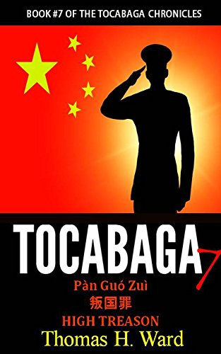 tocabaga-7-pan-guo-zui-high-treason-the-tocabaga-chronicles-a-jack-gunn-suspense-thriller-english-ed