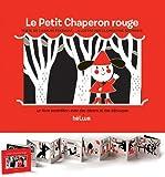 Le Petit Chaperon rouge : Un livre accordéon avec des décors et des découpes
