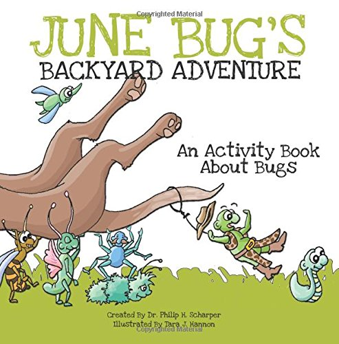 June Bug's Backyard Adventure: An Activity Book About Bugs