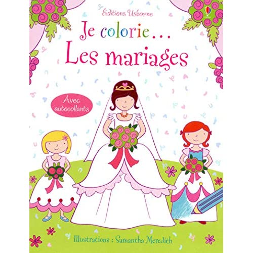 Je colorie... Les mariages - Avec autocollants