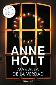 Más allá de la verdad par  Anne Holt