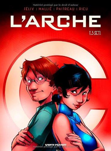 L'Arche, Tome 3 : S.E.T.I.