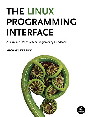 The Linux Programming Interface: A Linux and UNIX System Programming Handbook por Michael Kerrisk