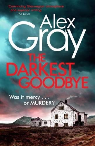 The Darkest Goodbye (DCI Lorrimer 13)